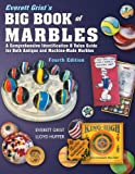 Everett Grist's Big Book of Marbles 4th Edition