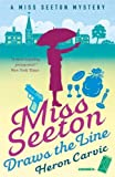 img - for Miss Seeton Draws the Line (A Miss Seeton Mystery) book / textbook / text book