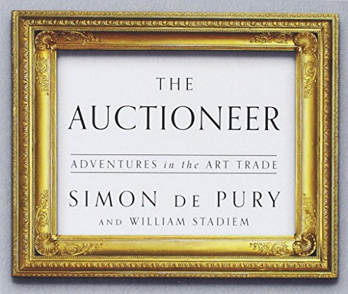 The Auctioneer: Adventures in the Art Trade by HighBridge Audio