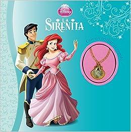 La Sirenita. Con un collar de regalo (Disney. Princesas)