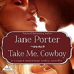 Take Me, Cowboy | Jane Porter