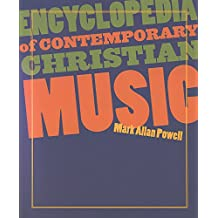 Encyclopedia of Contemporary Christian Music (Recent Releases)