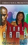 Final Game, Shawan Lewis, 1599830345