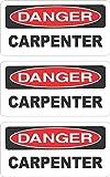 3 - Danger Carpenter Hard Hat, Helmet, Toolbox, Lunchbox, Iphone Sticker Decal 1