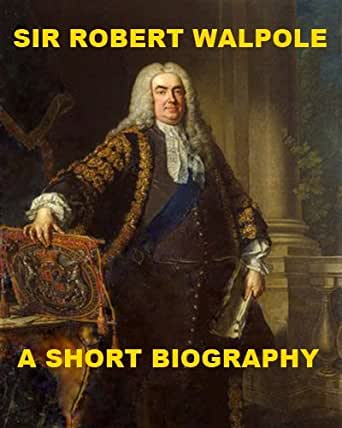 the life and challenges of robert walpole Fantomina so obviously challenges the standing ideas of what desire looks like and  robert walpole was attempting to limit the  essays on her life and.