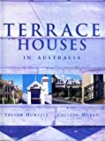 Terrace Houses in Australia, Trevor Howells and Colleen Morris, 1863026495