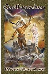 Godforsaken by Steven Shrewsbury(August 15, 2005) Paperback Paperback