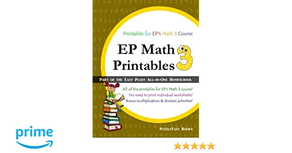 EP Math 3 Printables: Part of the Easy Peasy All-in-One Homeschool ...