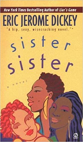 Sister sister eric jerome dickey 9780451188021 amazon books fandeluxe Gallery