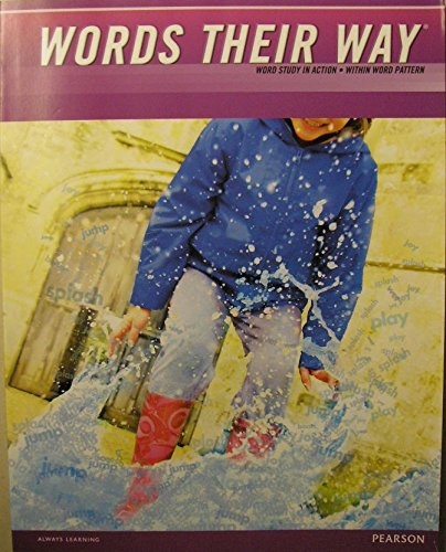 Words Their Way: Word Study in Action: Within Word Pattern Student Book (single copy) (Words Their Way Word Study In Action)
