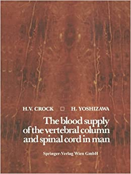 Book The blood supply of the vertebral column and spinal cord in man Softcover reprint of Edition by Crock, H.V., Yoshizawa, H. (2014)