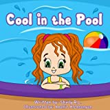 Kyпить Children book: Cool in the Pool (Inspirational stories for kids Book 11) на Amazon.com