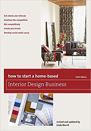 Buy How To Start A Home Based Interior Design Business Home Based
