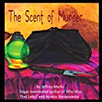 The Scent of Murder | Jeffrey Marks