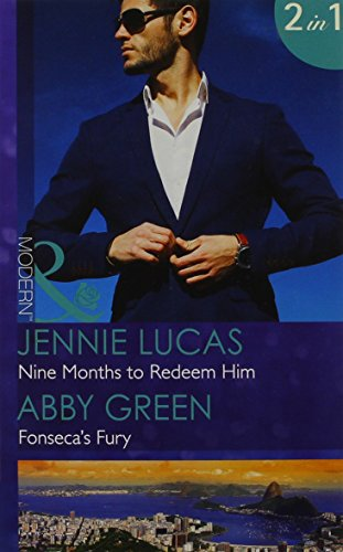 book cover of Nine Months to Redeem Him / Fonseca\'s Fury