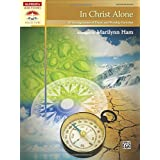 In Christ Alone: 10 Arrangements of Praise and Worship Favorites