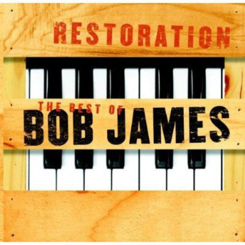 Restoration: Best of Bob James