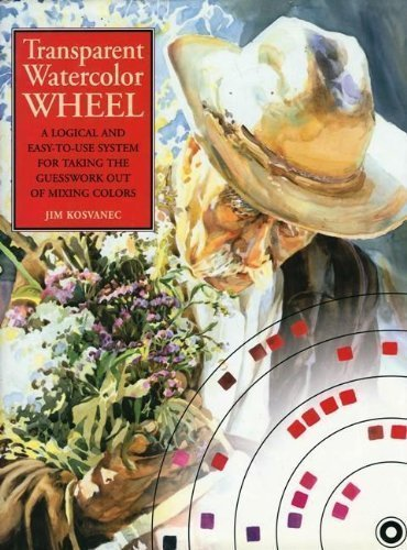 Transparent Watercolor Wheel: A Logical and Easy-to-use System for Taking the Guesswork out of Mixing ()