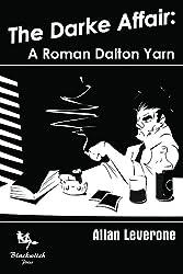 The Darke Affair: A Roman Dalton Yarn (English Edition)
