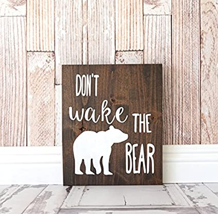 Amazon.com: Don\'t Wake The Bear Handpainted Sign | Rustic Nursery ...