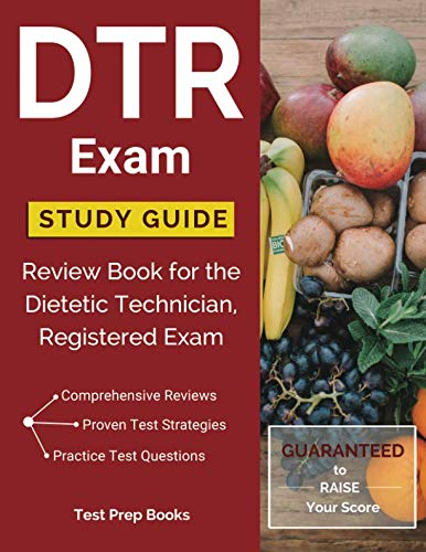 - DTR Exam Study Guide: Review Book for the Dietetic Technician, Registered Exam