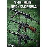 The Gun Encyclopedia