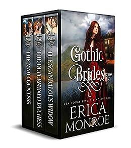 Gothic Brides: Volume 1: Dark Gothic Regency Romance by [Monroe, Erica]
