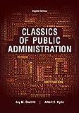 Classics of Public Administration 8th Edition