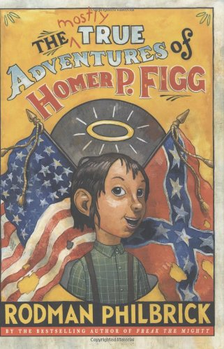 Download The Mostly True Adventures of Homer P. Figg (Newbery Honor Book) pdf