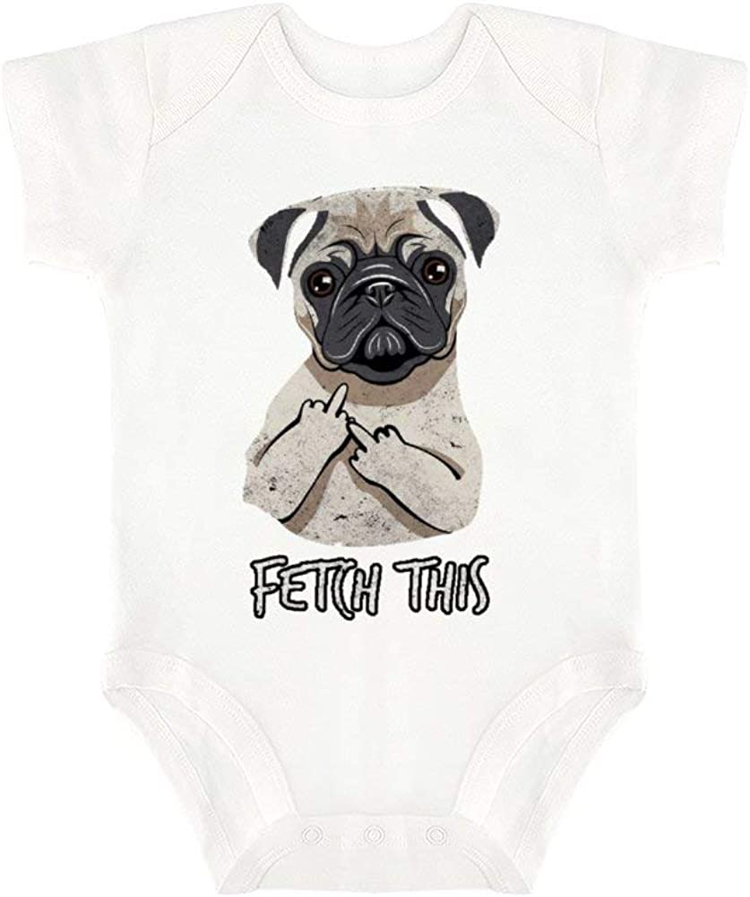 and Infant Funny Jumpsuit Outfit SuWei Fetch This Middle Finger Pug Bodysuit for Baby Boys Girls