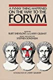 img - for A Funny Thing Happened on the Way to the Forum Libretto (Applause Libretto Library) book / textbook / text book