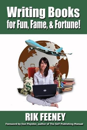 Writing Books for Fun, Fame & Fortune