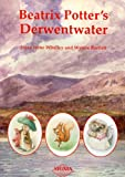 Beatrix Potter's Derwentwater, Joyce Whalley, Wynne Bartlett, 1850588791