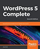 WordPress 5 Complete: Build beautiful and