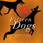 Fifteen Dogs | André Alexis