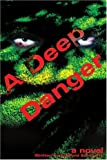 A Deep Danger, Edward Schwartz, 0595213596