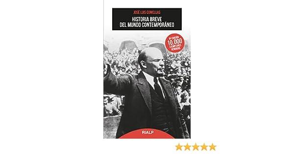 Historia breve del mundo contemporáneo 6ª ed.2017 Bolsillo: Amazon.es: Comellas García-Lera, José Luis: Libros