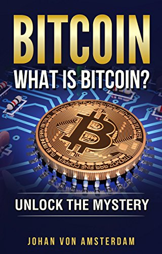 Bitcoin: What is Bitcoin? Unlock the mystery of Bitcoin: Crypto for beginners