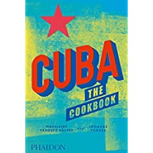 Cuba: The Cookbook