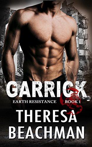 Garrick: Scifi Alien Invasion Romance (Earth Resistance Book 1)