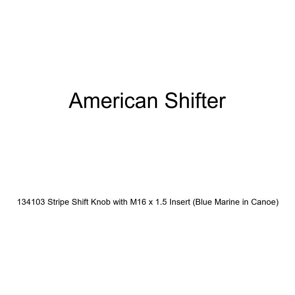 Blue Marine in Canoe American Shifter 134103 Stripe Shift Knob with M16 x 1.5 Insert
