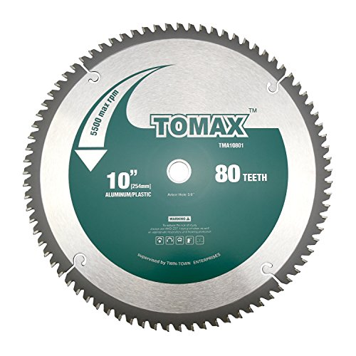 - TOMAX 10-Inch 80 Tooth TCG Aluminum and Non-Ferrous Metal Saw Blade with 5/8-Inch Arbor