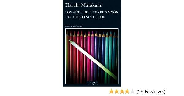 Los años de peregrinación del chico sin color (volumen independiente nº 1) (Spanish Edition)