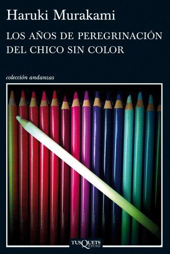Los años de peregrinación del chico sin color por Haruki Murakami