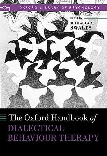 The Oxford Handbook of Dialectical Behaviour