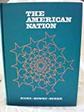 img - for The American Nation;: A history of the United States from 1865 to the present book / textbook / text book