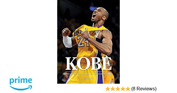 cb48cf409 Kobe  The Storied Career of a Lakers Icon  Los Angeles Times   9781597256384  Amazon.com  Books