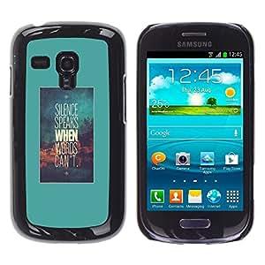 Silencio Habla Palabras Texto motivación - Metal de aluminio y de plástico duro Caja del teléfono - Negro - Samsung Galaxy S3 MINI i8190 (NOT S3)