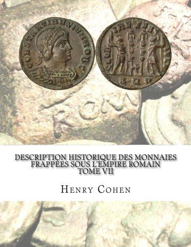 Description historique des monnaies frappées sous lEmpire romain Tome VII Communément appellées médailles impériales  [Cohen, Henry] (Tapa Blanda)