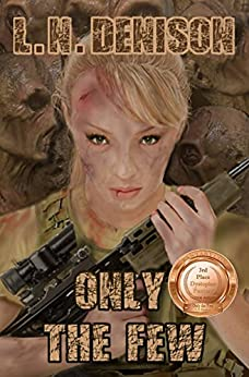 Only the Few by [Denison, L.N.]